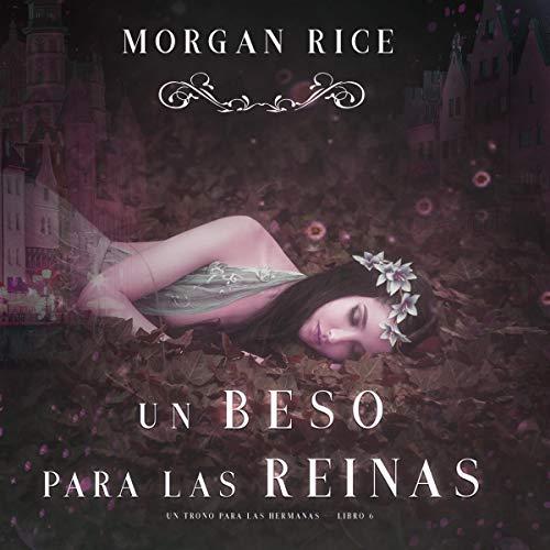 Diseño de la portada del título Un Beso Para las Reinas