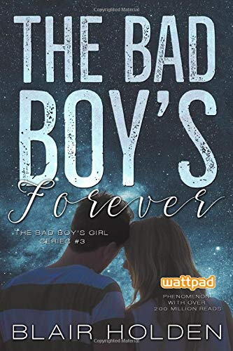 The Bad Boy's Forever (The Bad Boy's Girl)