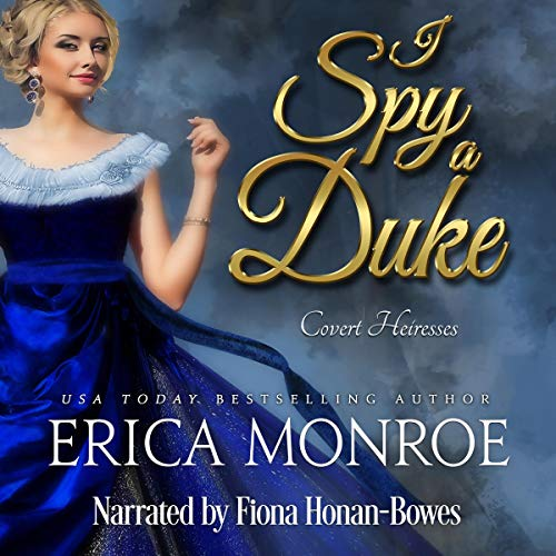 I Spy a Duke (Covert Heiresses Book 1) audiobook cover art