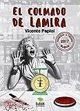 El colmado de Lamira: Ganador XI Bubok 2017 (Spanish Edition)