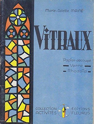 VITRAUX - Papier Decoupe - Verre Rhodoid. FLEURUS Activites 1956