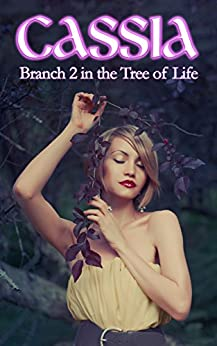 Cassia: Branch 2 of the Tree of Life by [Holly Bargo]