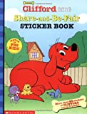 Share-And-Be-Fair Sticker Book (Clifford the Big Red Dog)