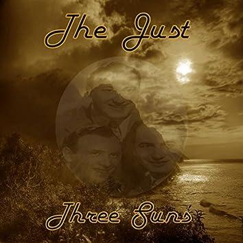The Just Three Suns