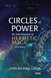 Circles of Power: An Introduction to Hermetic Magic