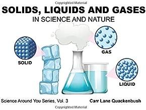 Solids, Liquids & Gases: Science Around You series (Volume 3)