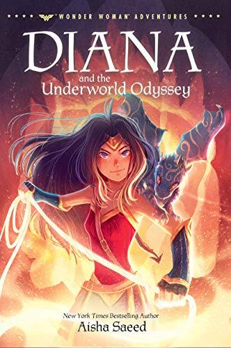 Diana and the Underworld Odyssey (Wonder Woman Adventures)