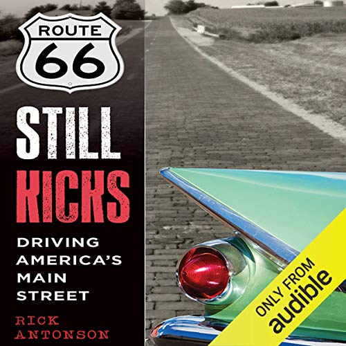 Route 66 Still Kicks audiobook cover art