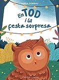 En Tod i la festa sorpresa (Children's Picture Books: Emotions, Feelings, Values and Social Habilities (Teaching Emotional Intel)