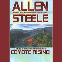 Coyote Rising: A Novel of Interstellar Revolution