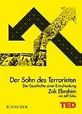 Der Sohn des Terroristen: Die Geschichte einer Entscheidung. TED Books (gebundene Ausgabe) - Zak Ebrahim