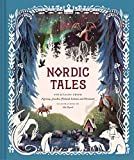 Nordic Tales: Folktales from Norway, Sweden, Finland, Iceland, and Denmark (Nordic Folklore and Stories, Illustrated Nordic Book for Teens and Adults) (Tales of) - Chronicle Books