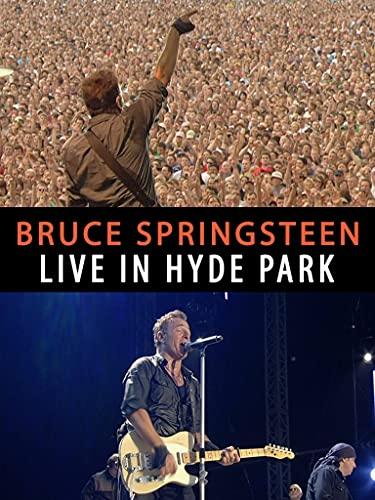 Bruce Springsteen - Live in Hyde Park