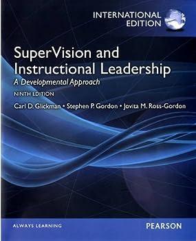 SuperVision and Instructional Leadership  A Developmental Approach by Stephen Gordon Jovita Ross-Gordon Carl Glickman