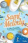 Le bureau des coeurs trouvés, tome 2 : Sami Melody par Cassidy