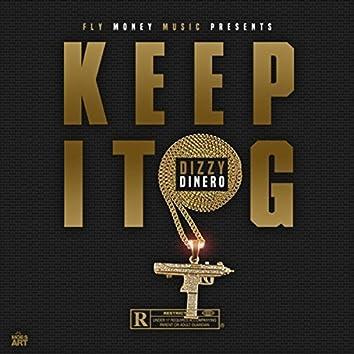 Keep It G