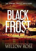 Black Frost (Emma Frost Mystery)