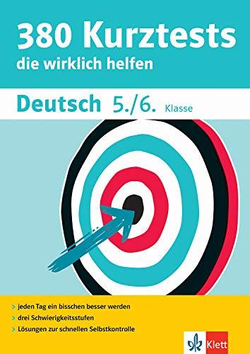 Klett 380 Kurztests Deutsch 5./6. Klasse: Kurztests, die wirklich helfen