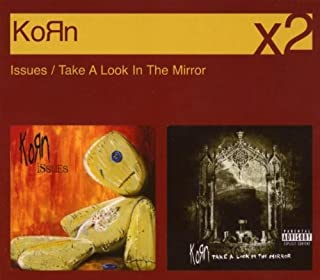 Issues / Take A Look In The Mirror By Korn (2007-09-17)