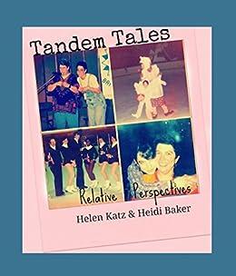 Tandem Tales: Relative Perspectives (English Edition) par [Heidi Baker, Helen N Katz, Rebecca Smith]