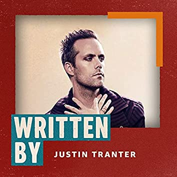 Written By Justin Tranter