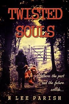 Twisted Souls by [Nancy Lee Parish]