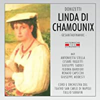 DONIZETTI/ LINDA DI CHAMOUNIX