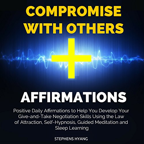 Compromise with Others Affirmations audiobook cover art