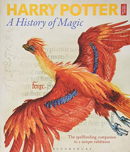 Harry Potter - A History of Magic: The Book of the Exhibition