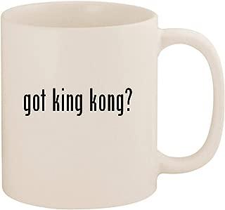 got king kong? - 11oz Ceramic Coffee Mug Cup, White