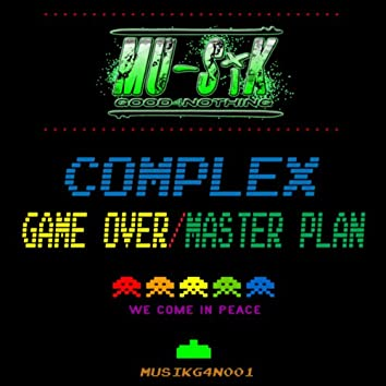 Game Over / Master Plan