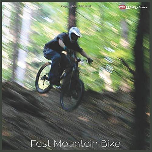 Fast Mountain Bike 2021 Wall Calendar: Official Fast Mountain Bike Calendar 2021, 18 Months