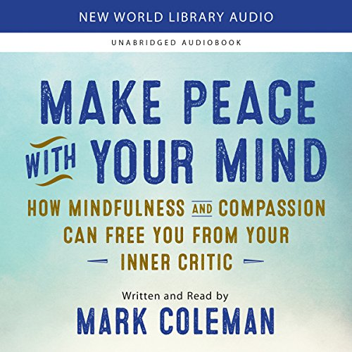 Make Peace with Your Mind audiobook cover art