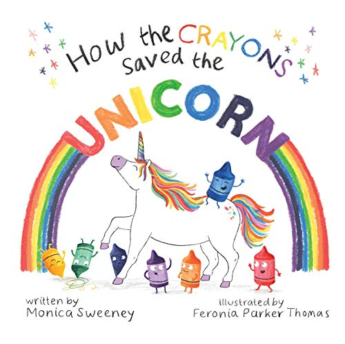 How the Crayons Saved the Unicorn