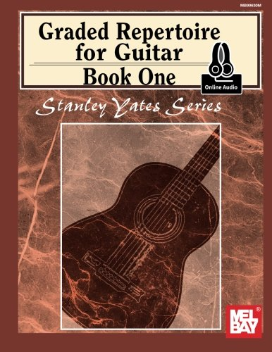 Graded Repertoire for Guitar: Book One: With Online Audio (Stanley Yates...