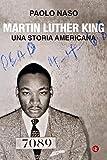 Martin Luther King: Una storia americana