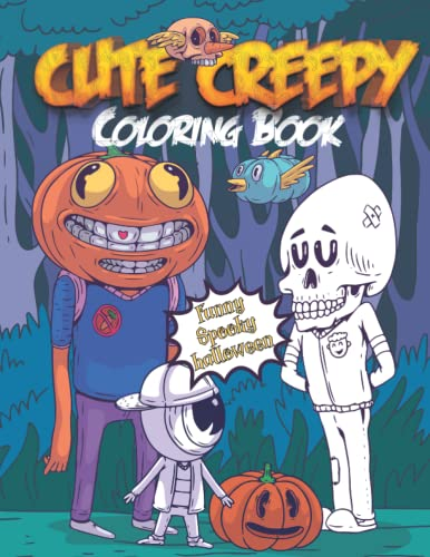 Compare Textbook Prices for Cute Creepy Coloring Book: Funny Spooky Halloween Illustrations For Older Kids and Adults, Creepy Humorous Coloring Creatures, Scary Monsters, Creepy Pumpkins, Vampires Extra large Books Easy  ISBN 9798498706504 by Coloring, Eamali
