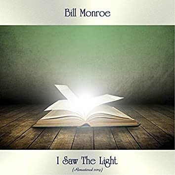 I Saw The Light (Remastered 2019)