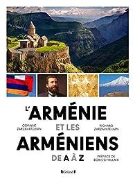 L'Arménie et les Arméniens de A à Z par Corinne Zarzavatdjian