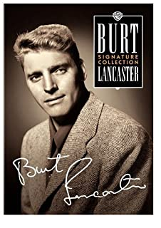 Burt Lancaster: The Signature Collection (The Flame and the Arrow / Jim Thorpe All-American / His Majesty O'Keefe / South Sea W
