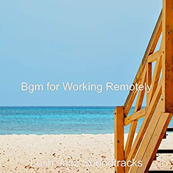 Bgm for Working Remotely