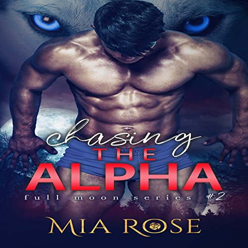 Chasing the Alpha audiobook cover art