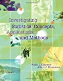 Investigating Statistical Concepts, Applications, and Methods (with CD-ROM)