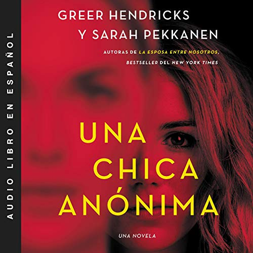 Una chica anónima [An Anonymous Girl] cover art