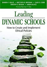 By Aaron M. - Leading Dynamic Schools: How to Create and Implement Ethical Policies