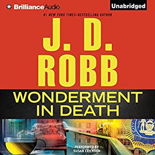 Wonderment in Death     In Death, Book 41.5              Auteur(s):                                                                                                                                 J. D. Robb                               Narrateur(s):                                                                                                                                 Susan Ericksen                      Durée: 3 h et 32 min     7 évaluations     Au global 4,9