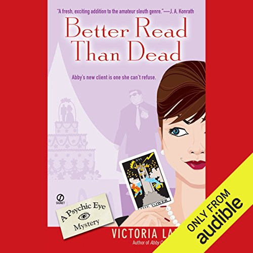 Better Read Than Dead     Psychic Eye Mysteries, Book 2              By:                                                                                                                                 Victoria Laurie                               Narrated by:                                                                                                                                 Elizabeth Michaels                      Length: 11 hrs and 2 mins     1,471 ratings     Overall 4.2