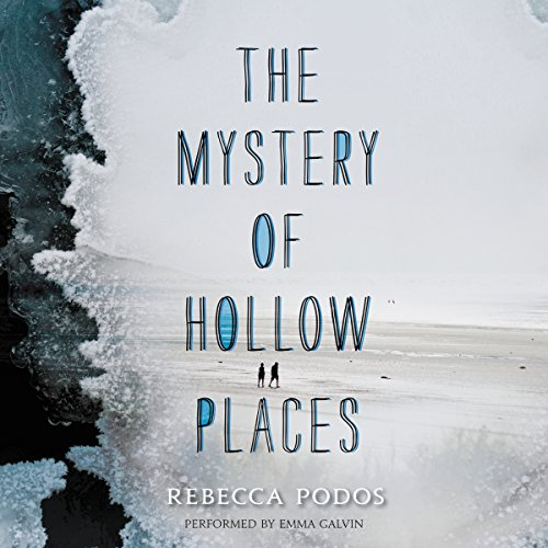 The Mystery of Hollow Places audiobook cover art