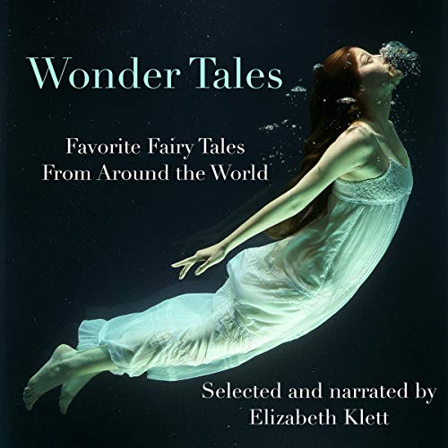 Wonder Tales: Favorite Fairy Tales from Around the World Titelbild