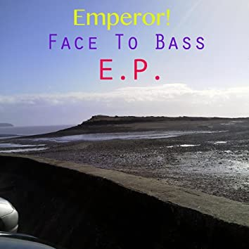 Face To Bass (EP)